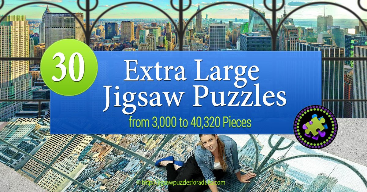 Extra Large Jigsaw Puzzles Giant Puzzles Not For The