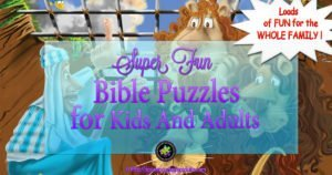 Bible Puzzles Kids And Adults Can Have Loads Of Fun Doing!