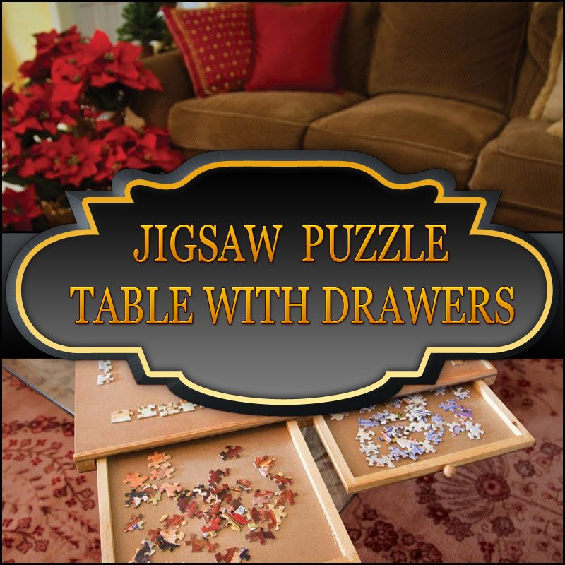 Best Jigsaw Puzzle Table With Drawers Helps To Stay Organized