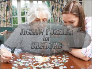 Jigsaw Puzzles For Seniors | Especially For Older Adults