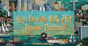 Eric Dowdle Folk Art Puzzles