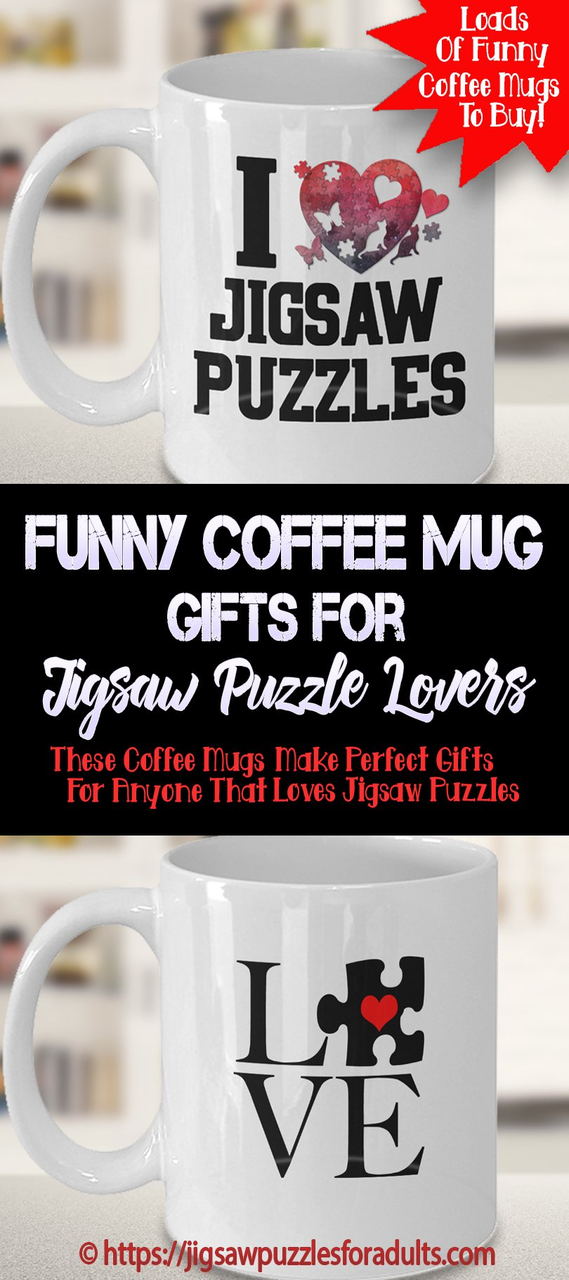 Funny Coffee Mug Gifts For Jigsaw Puzzle Lovers