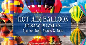Hot Air Balloon Jigsaw Puzzles