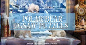 Polar Bear Jigsaw Puzzles